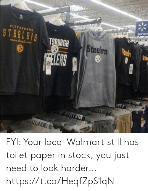 To Look: FYI: Your local Walmart still has toilet paper in stock, you just need to look harder... https://t.co/HeqfZpS1qN