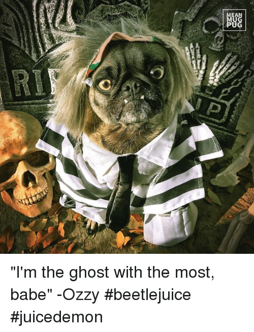 "Beetlejuice: GAGnz ""I'm the ghost with the most, babe"" -Ozzy #beetlejuice #juicedemon"