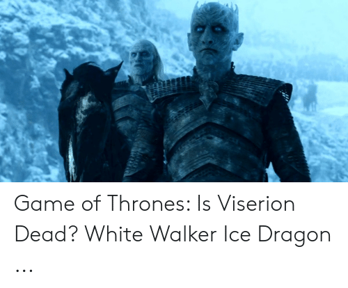 Game of Thrones Is Viserion Dead? White Walker Ice Dragon