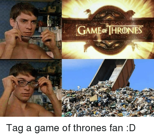 A Game of Thrones: GAMEORTHRONNES Tag a game of thrones fan :D