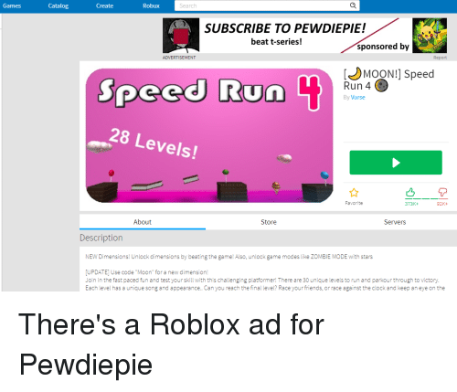 Games Catalog Create Robux Search Subscribe To Pewdiepie Beat T