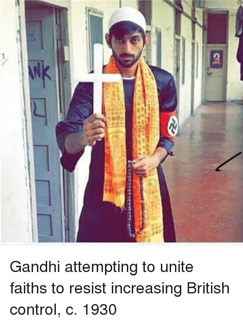 gandhi: Gandhi attempting to unite faiths to resist increasing British control, c. 1930
