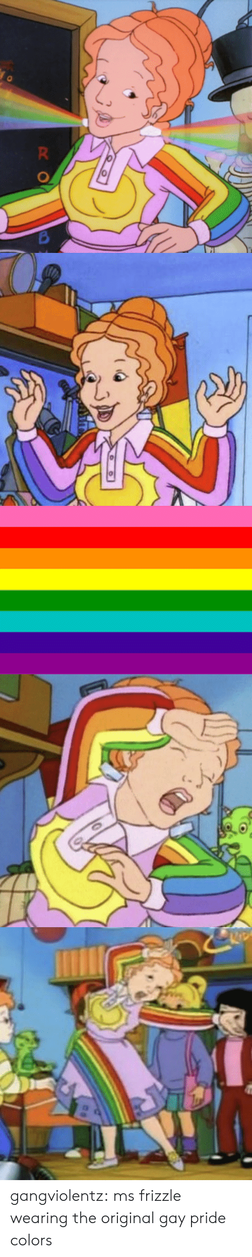 Target, Tumblr, and Ms. Frizzle: gangviolentz:  ms frizzle wearing the original gay pride colors