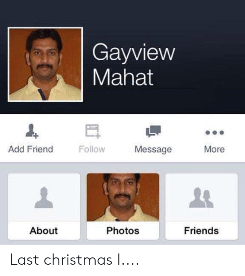 Last Christmas I Gayview Mahat.Gayview Mahat Add Friend Followmessage More About Photos