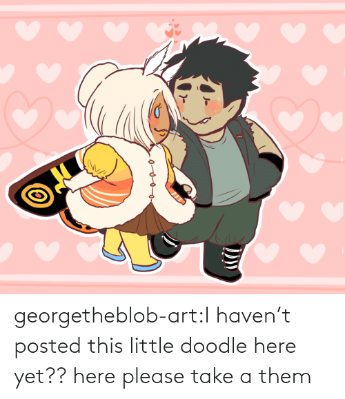 Art Tumblr: georgetheblob-art:I haven't posted this little doodle here yet?? here please take a them