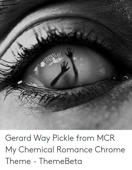 Gerard Way Pickle From MCR My Chemical Romance Chrome Theme