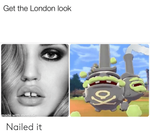 London, Made, and Look: Get the London look  made with mematic Nailed it