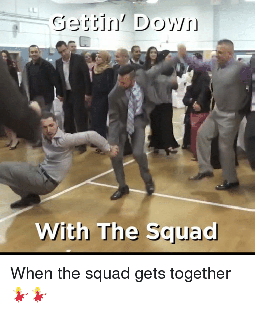 When The Squad Gets Together