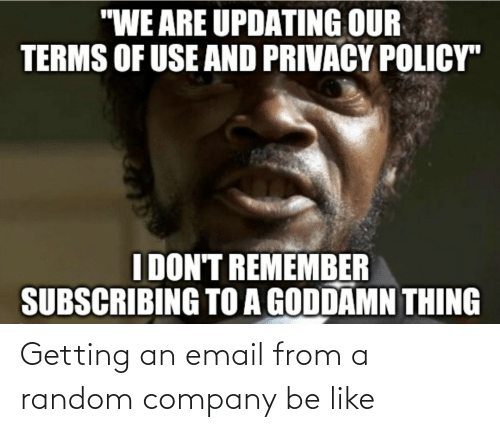 Email: Getting an email from a random company be like