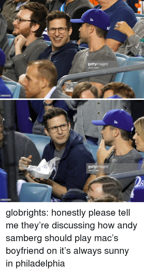 Always Sunny: gettyimages  Jerritt Clark  869243740   gettyimages  Jerritt Clark globrights:  honestly please tell me they're discussing how andy samberg should play mac's boyfriend on it's always sunny in philadelphia