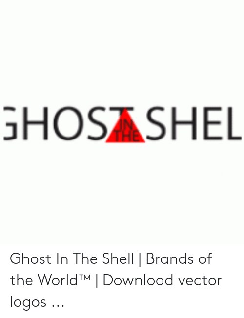 Ghosashel Ghost In The Shell Brands Of The World Download Vector Logos Ghost Meme On Awwmemes Com