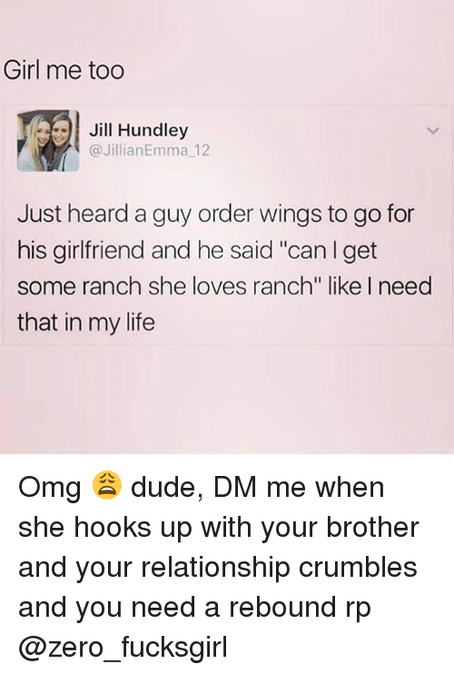 """Jilling: Girl me too  .91 Jill Hundley  @JillianEmma 12  Just heard a guy order wings to go for  his girlfriend and he said """"can I get  some ranch she loves ranch"""" like I need  that in my life Omg 😩 dude, DM me when she hooks up with your brother and your relationship crumbles and you need a rebound rp @zero_fucksgirl"""