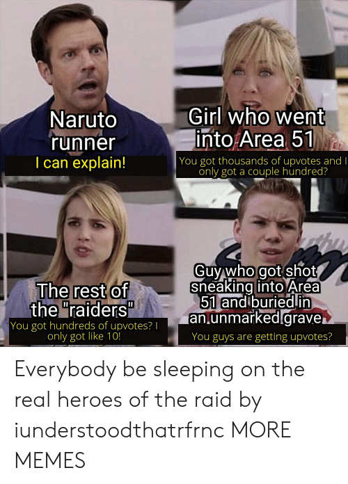 """Dank, Memes, and Naruto: Girl who went  into Area 51  Naruto  'runner  I can explain!  