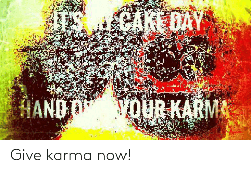 Give: Give karma now!