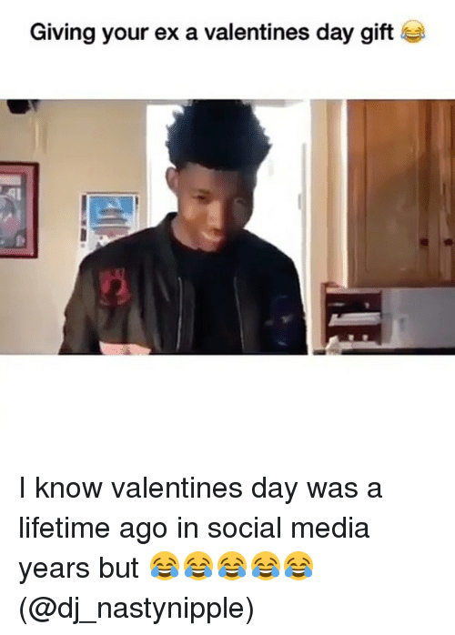Valentine Day Gift: Giving your ex a valentines day gift I know valentines day was a lifetime ago in social media years but 😂😂😂😂😂 (@dj_nastynipple)