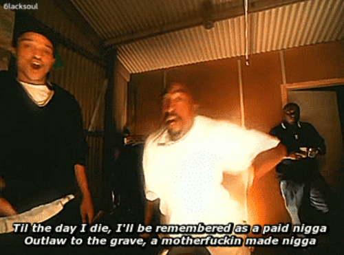 Gravely: Glacksoul  Til the day I die, I'll be remembered as a paid nigga  outlaw to the grave, a motherfuckin made nigga