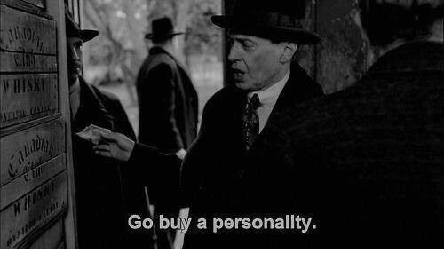 Personality, Buy, and Buy A: Go buy a personality.