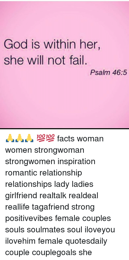 Facts, Fail, and God: God is within her,  she will not fail.  Psalm 46:5 🙏🙏🙏 💯💯 facts woman women strongwoman strongwomen inspiration romantic relationship relationships lady ladies girlfriend realtalk realdeal reallife tagafriend strong positivevibes female couples souls soulmates soul iloveyou ilovehim female quotesdaily couple couplegoals she