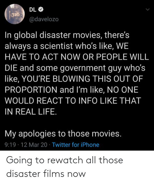 disaster: Going to rewatch all those disaster films now