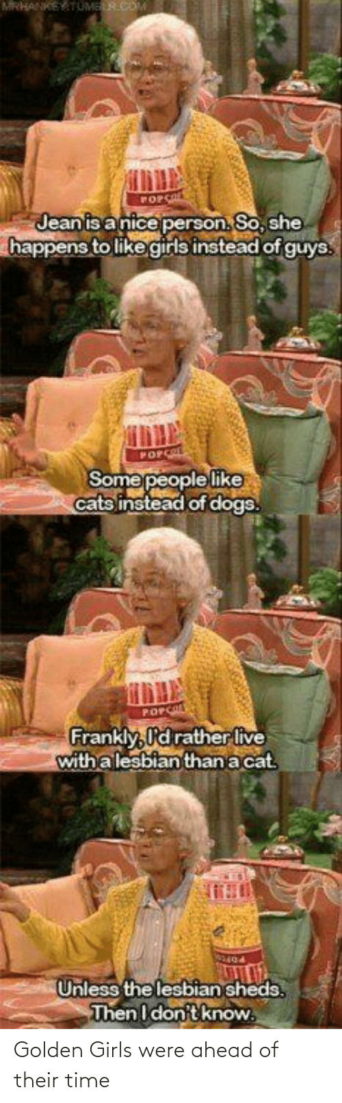 Ahead: Golden Girls were ahead of their time