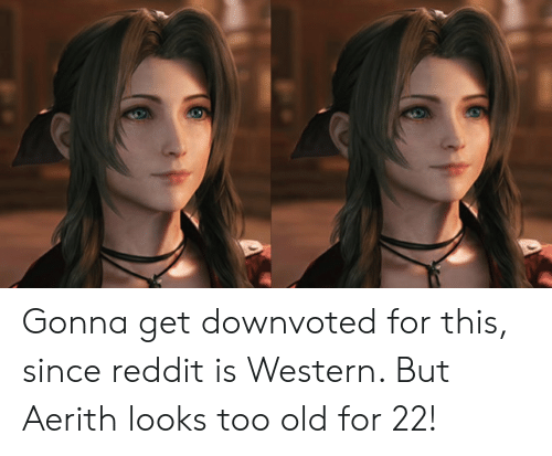 Gonna Get Downvoted for This Since Reddit Is Western but Aerith