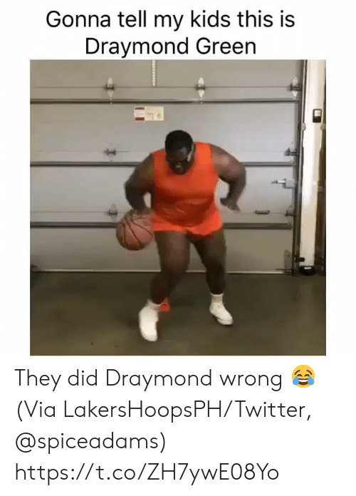 Draymond Green, Twitter, and Kids: Gonna tell my kids this is  Draymond Green They did Draymond wrong 😂  (Via LakersHoopsPH/Twitter, @spiceadams) https://t.co/ZH7ywE08Yo