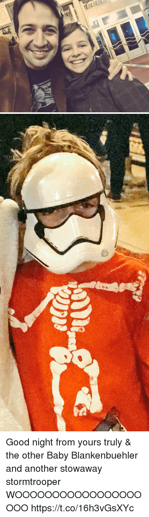 Stormtrooper: Good night from yours truly & the other Baby Blankenbuehler and another stowaway stormtrooper  WOOOOOOOOOOOOOOOOOOOO https://t.co/16h3vGsXYc