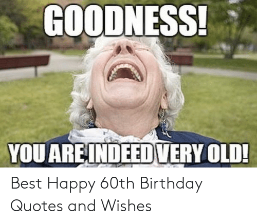 🐣 25 Best Memes About Happy 60Th Birthday Meme