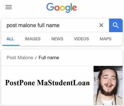 malone: Google  post malone full name  IMAGES  ALL  NEWS  VIDEOS  MAPS  Post Malone Full name  PostPone MaStudentLoan