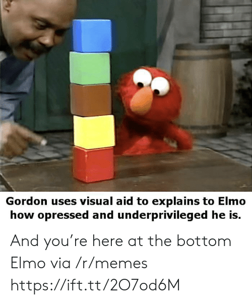 Elmo, Memes, and How: Gordon uses visual aid to explains to Elmo  how opressed and underprivileged he is. And you're here at the bottom Elmo via /r/memes https://ift.tt/2O7od6M
