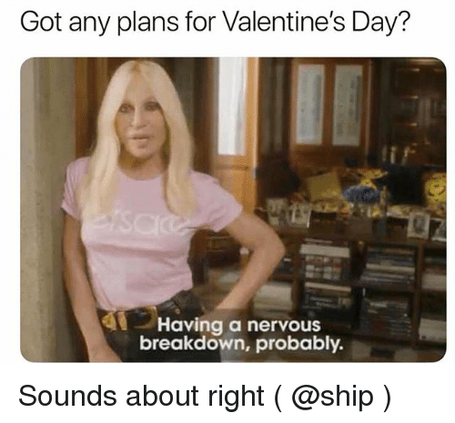 Memes about dating a nervous girl