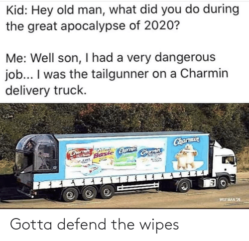 Defend: Gotta defend the wipes