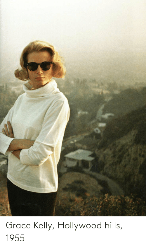 hollywood: Grace Kelly, Hollywood hills, 1955