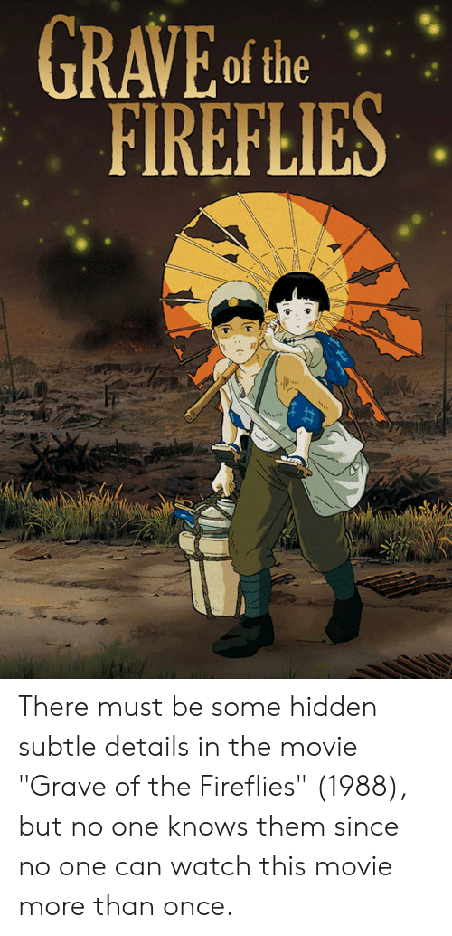 25 Best Memes About Grave Of The Fireflies Grave Of The Fireflies Memes