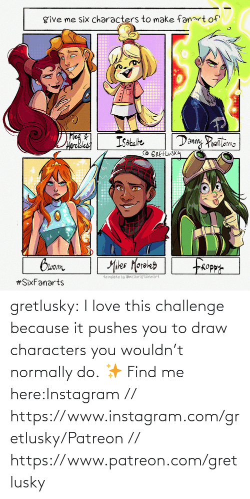 Love: gretlusky:    I love this challenge because it pushes you to draw characters you wouldn't normally do.    ✨ Find me here:Instagram // https://www.instagram.com/gretlusky/Patreon // https://www.patreon.com/gretlusky