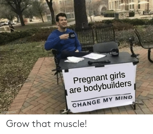 grow: Grow that muscle!