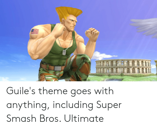Guile's Theme Goes With Anything Including Super Smash Bros