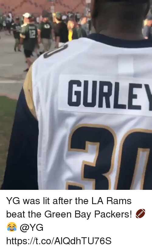 green bay: GURLE YG was lit after the LA Rams beat the Green Bay Packers! 🏈😂 @YG https://t.co/AlQdhTU76S