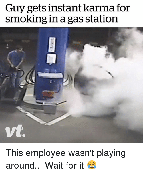 instant karma: Guy gets instant karma for  smoking in a gas station This employee wasn't playing around... Wait for it 😂