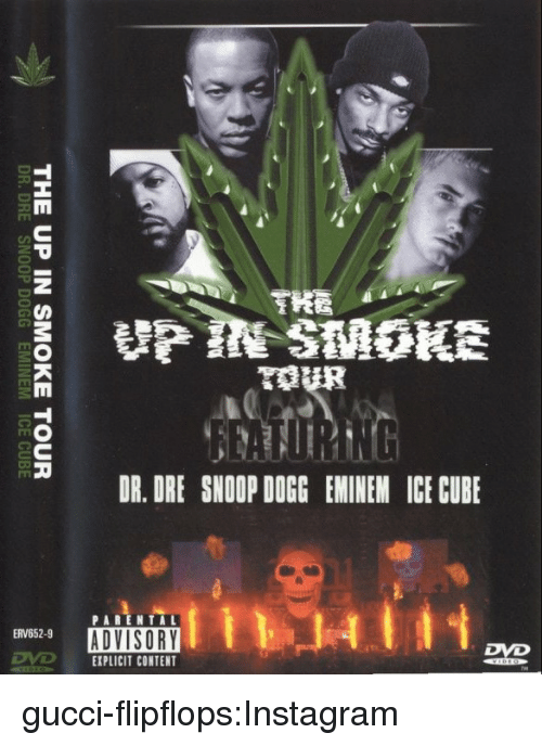 Dr. Dre: HA  THE UP IN SMOKE TOUR  DR.DRE SNOOP DOGG EMINEM ICE CUBE gucci-flipflops:Instagram