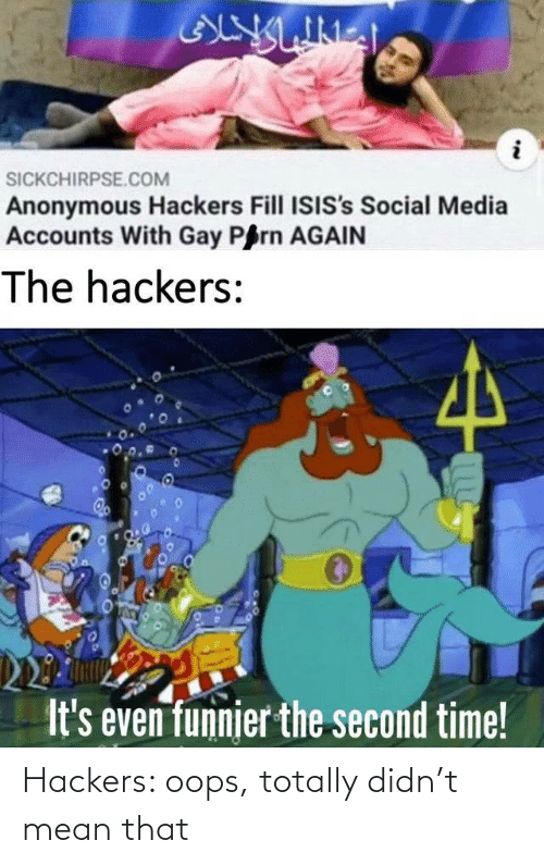 oops: Hackers: oops, totally didn't mean that
