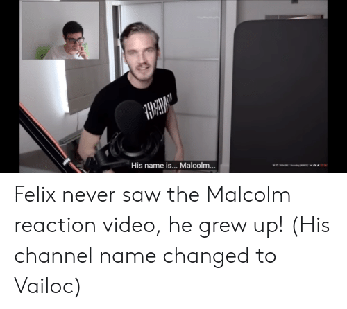 HAELMAY ODE His Name Is Malcolm Felix Never Saw the Malcolm