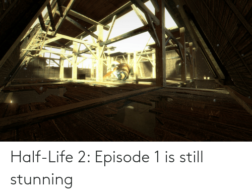 episode 1: Half-Life 2: Episode 1 is still stunning