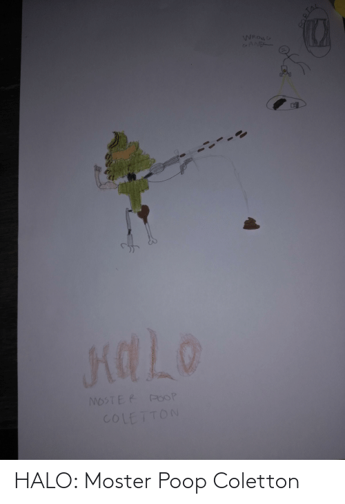 Moster: HALO: Moster Poop Coletton