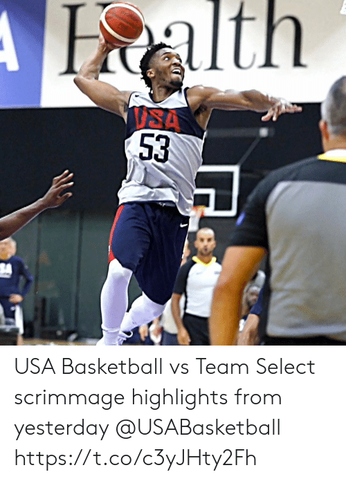 Basketball, Memes, and 🤖: Halth  ISA  53 USA Basketball vs Team Select scrimmage highlights from yesterday @USABasketball https://t.co/c3yJHty2Fh