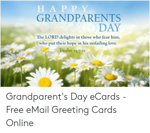 Hap P Y Grandparents Day The Lord Delights In Those Who Fear Him Who