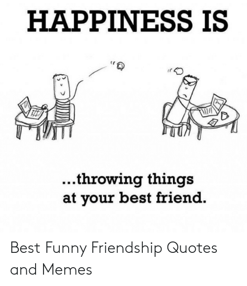 🐣 25+ Best Memes About Funny Friendship Quotes | Funny ...