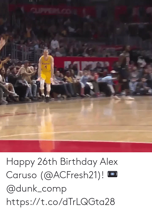 alex: Happy 26th Birthday Alex Caruso (@ACFresh21)!   📼 @dunk_comp   https://t.co/dTrLQGta28
