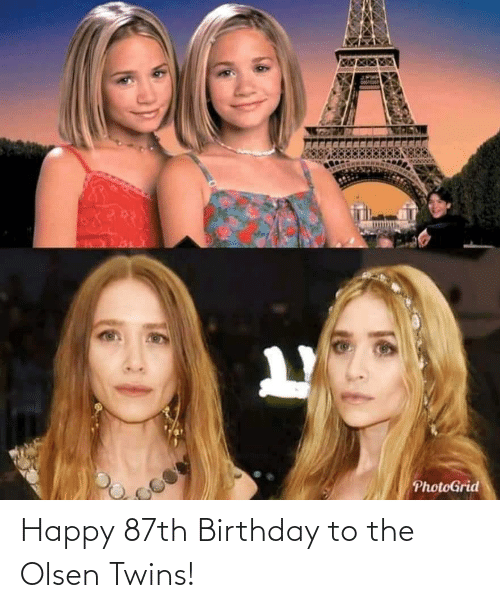Birthday: Happy 87th Birthday to the Olsen Twins!
