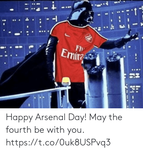 Arsenal: Happy Arsenal Day!   May the fourth be with you. https://t.co/0uk8USPvq3